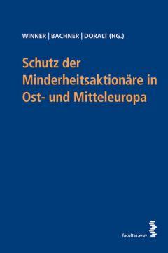 Schutz der Minderheitsaktionäre in Mittel- und Osteuropa