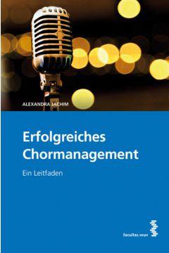 Erfolgreiches Chormanagement