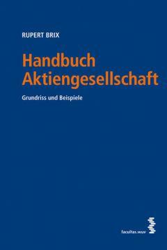 Handbuch Aktiengesellschaft