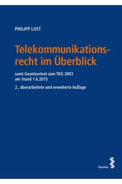 Telekommunikationsrecht im Überblick