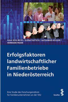 Erfolgsfaktoren landwirtschaftlicher Familienbetriebe in Niederösterreich