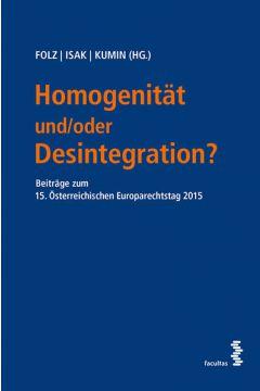 Homogenität und/oder Desintegration?