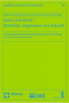 Kunst und Recht - Rückblick, Gegenwart und Zukunft