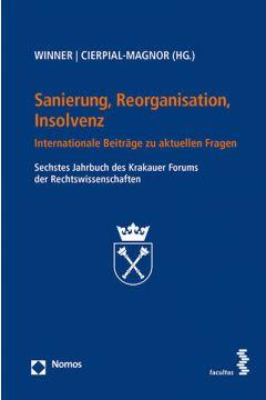 Sanierung, Reorganisation, Insolvenz