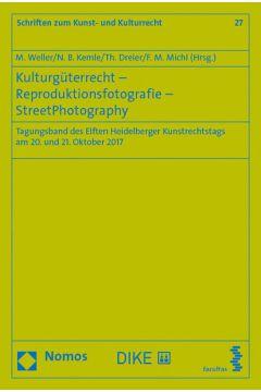 Kulturgüterrecht – Reproduktionsfotografie – StreetPhotography