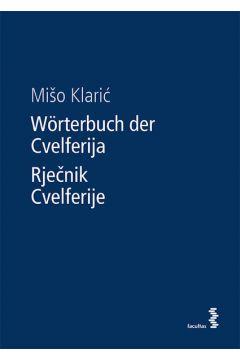 Wörterbuch der Cvelferija / Rječnik Cvelferije