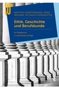 Ethik, Geschichte und Berufskunde