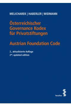 Österreichischer Governance Kodex für Privatstiftungen / Austrian Foundation Code