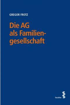 Die AG als Familiengesellschaft