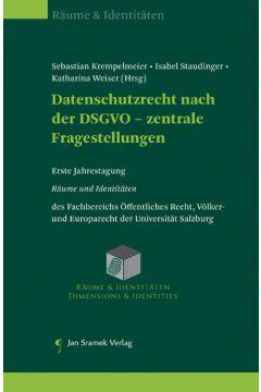 Datenschutzrecht nach der DSGVO - zentrale Fragestellungen