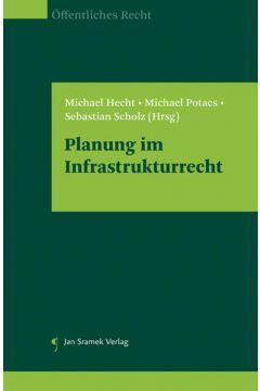 Planung im Infrastrukturrecht