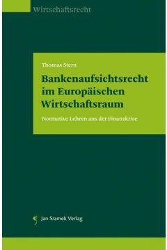 Bankenaufsichtsrecht im Europäischen Wirtschaftsraum