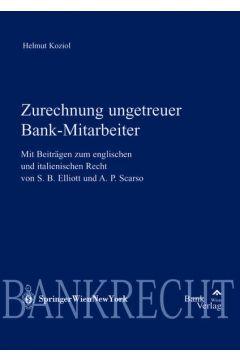 Zurechnung ungetreuer Bankmitarbeiter