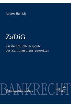 ZaDiG - Zivilrechtl. Aspekte des Zahlungsdienstegesetzes