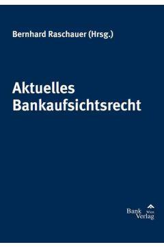 Aktuelles Bankaufsichtsrecht