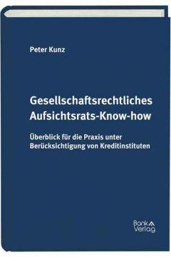 Gesellschaftsrechtliches Aufsichtsrats-Know-how