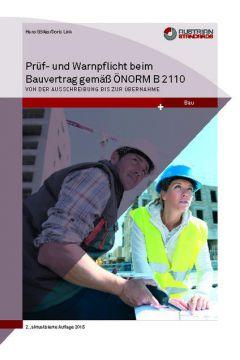 Prüf- und Warnpflicht im Bauvertrag gemäß ÖNORM B 2110