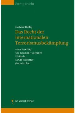 Das Recht der Internationalen Terrorismusbekämpfung