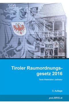 Tiroler Raumordnungsgesetz 2016