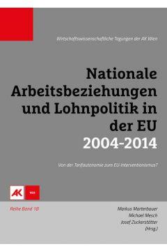 Nationale Arbeitsbeziehungen und Lohnpolitik in der EU 2004-2014