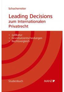Leading Decisions zum Internationalen Privatrecht