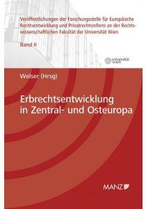 Erbrechtsentwicklung in Zentral- und Osteuropa