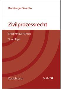 Grundriss des österreichischen Zivilprozessrechts