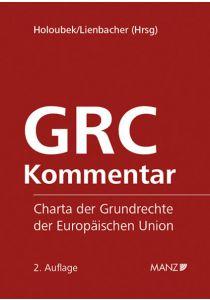 GRC Kommentar Charta der Grundrechte der Europäischen Union
