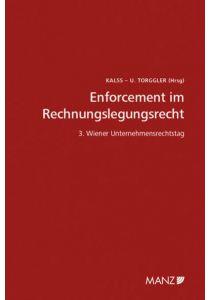 Enforcement im Rechnungslegungsrecht 3. Unternehmensrechtstag