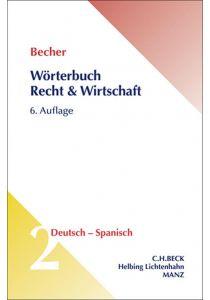 Wörterbuch Recht & Wirtschaft Deutsch - Spanisch