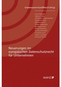 Neuerungen im europäischen Datenschutzrecht für Unternehmen