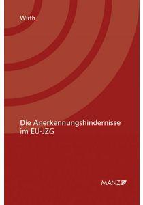 Die Anerkennungshindernisse im EU-JZG
