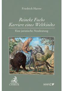 Reineke Fuchs - Karriere eines Weltkindes Eine juristische Neudeutung
