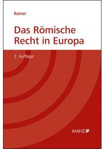 Das Römische Recht in Europa
