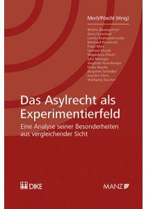 Das Asylrecht als Experimentierfeld