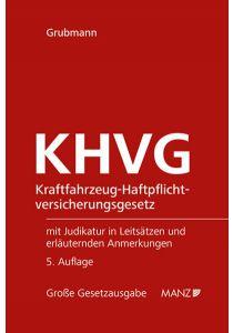 Kraftfahrzeug-Haftpflichtversicherungsgesetz KHVG