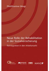 Neue Rolle der Rehabilitation in der Sozialversicherung