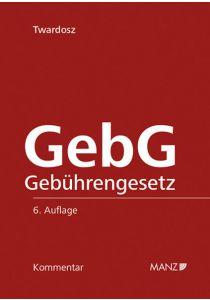 Kommentar zum Gebührengesetz - GebG
