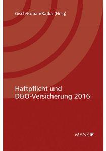 Haftpflicht und D&O-Versicherung 2016