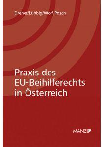 Praxis des EU-Beihilferechts in Österreich