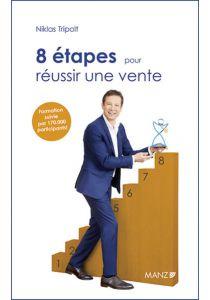 8 étapes pour réussir une vente
