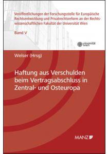 Haftung aus Verschulden beim Vertragsabschluss in Zentral- und Osteuropa