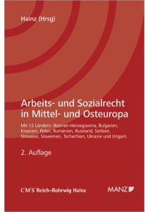 Arbeits- und Sozialrecht in Mittel- und Osteuropa ZAS spezial