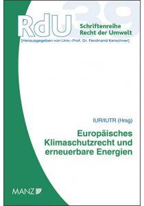 Europäisches Klimaschutzrecht und Erneuerbare Energien