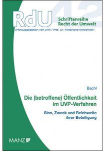 Die (betroffene) Öffentlichkeit im UVP-Verfahren