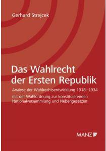 Das Wahlrecht der Ersten Republik