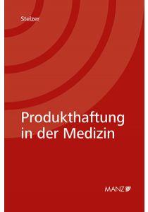 Produkthaftung in der Medizin