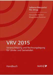 VRV 2015 Veranschlagung und Rechnungslegung für Länder und Gemeinden