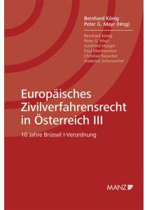 Europäisches Zivilverfahrensrecht in Österreich III