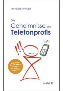 Die Geheimnisse des Telefonprofis